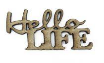 MOT MDF 3 MM HELLO LIFE