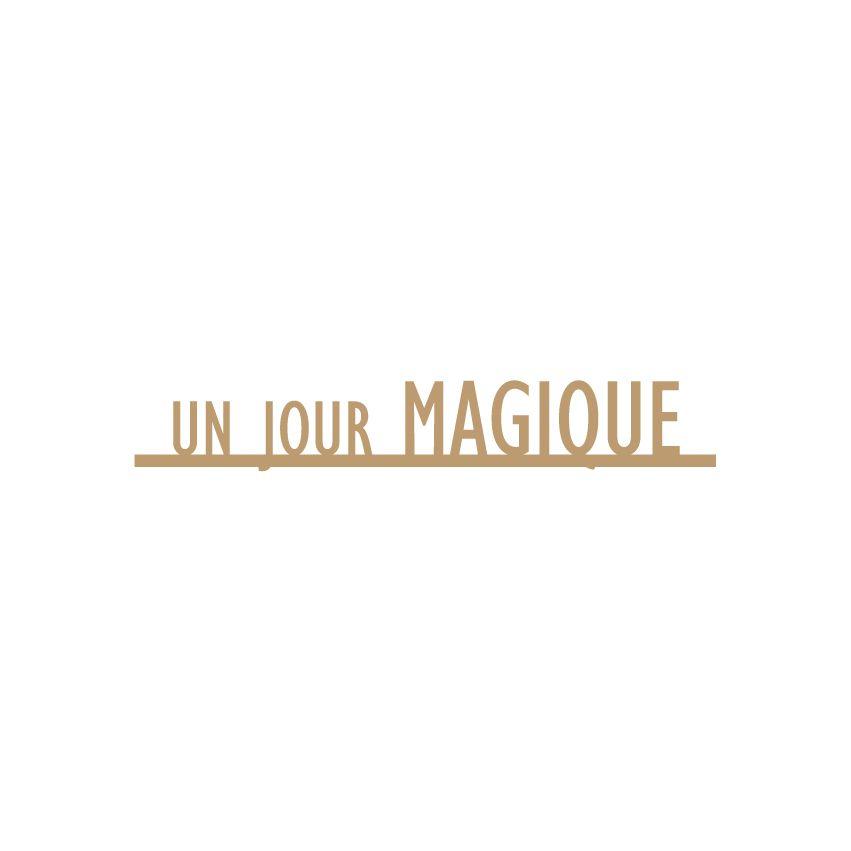 MOTS MDF 3 MM UN JOUR MAGIQUE