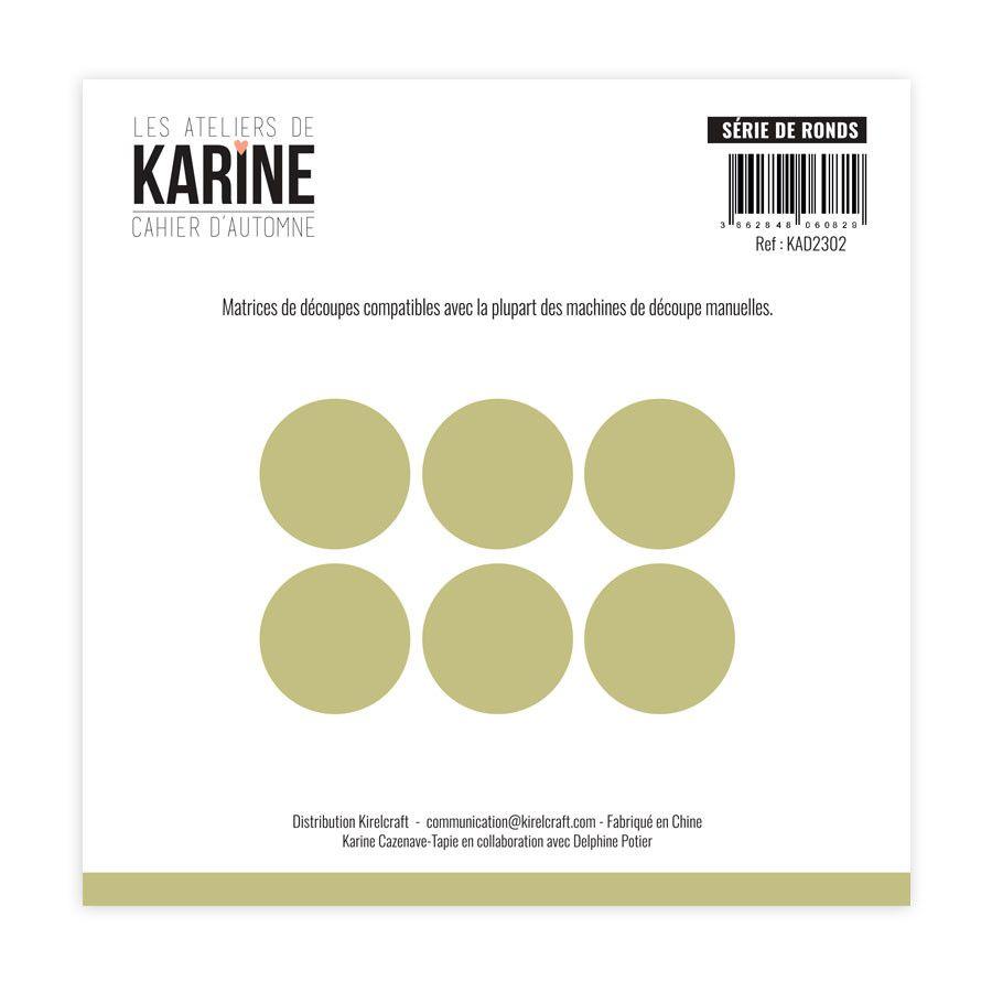 Die Série de ronds - Les Ateliers de Karine
