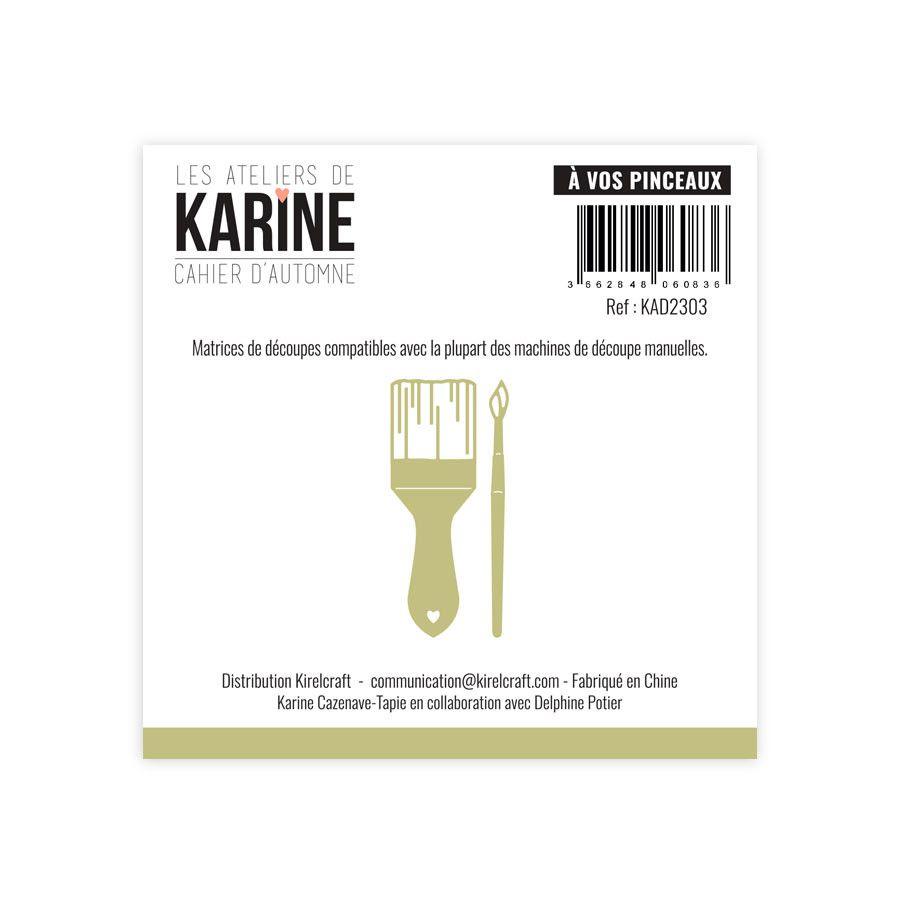 Dies A vos pinceaux - Les Ateliers de Karine