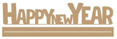 GRAND MOT AVEC BANDE HAPPY NEW YEAR + RAIL MDF 3 MM