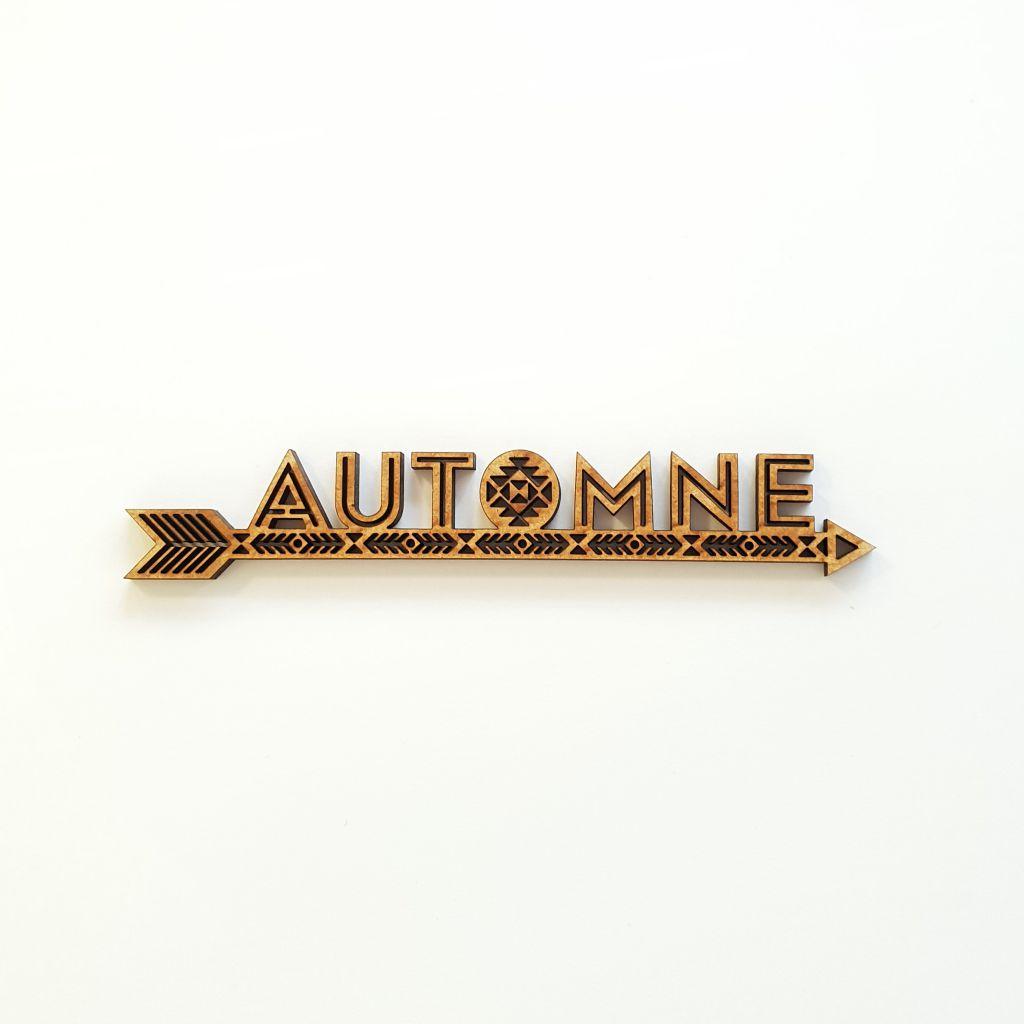 MOT AVEC FLECHE MDF 3 MM - AUTOMNE