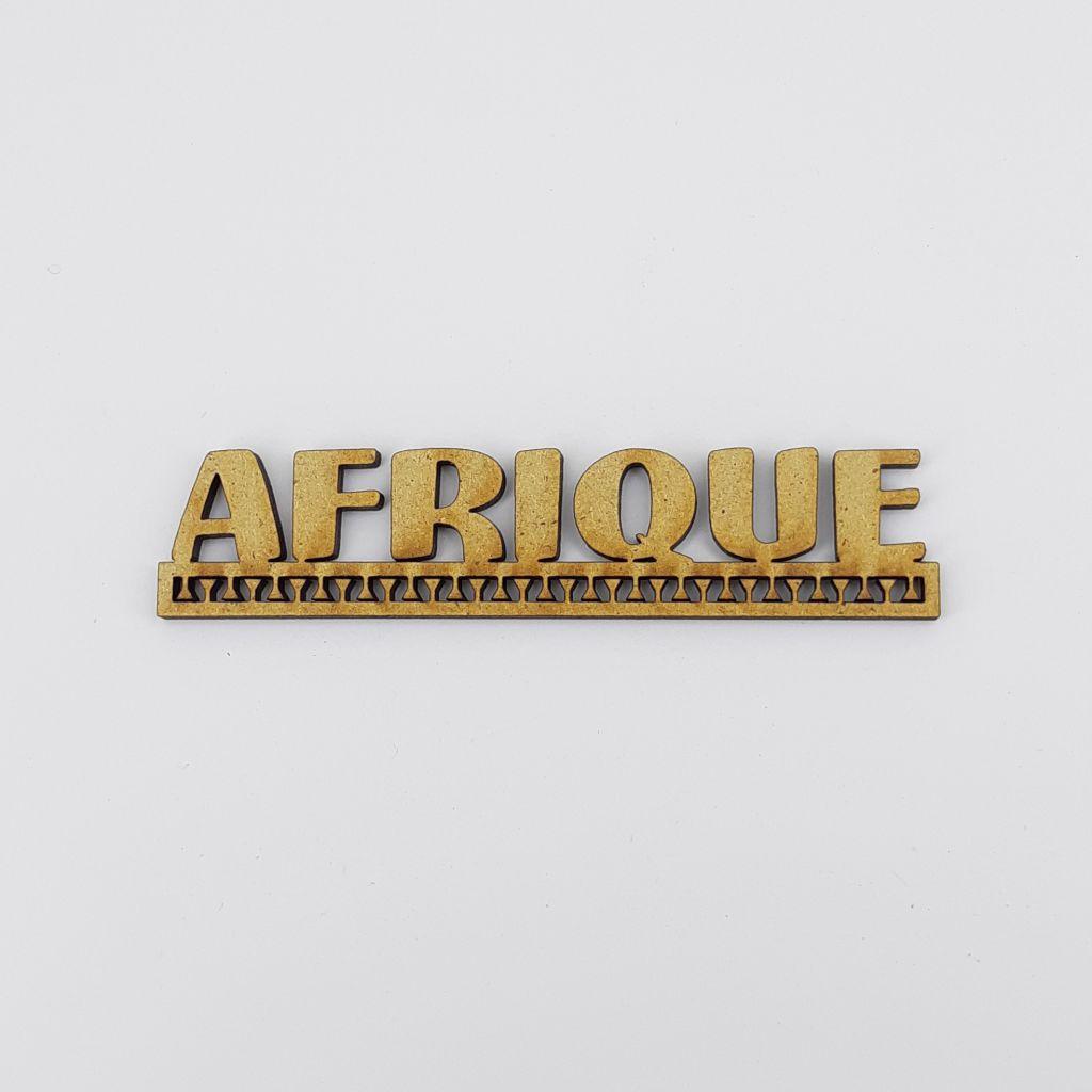 MOT BOIS AFRIQUE
