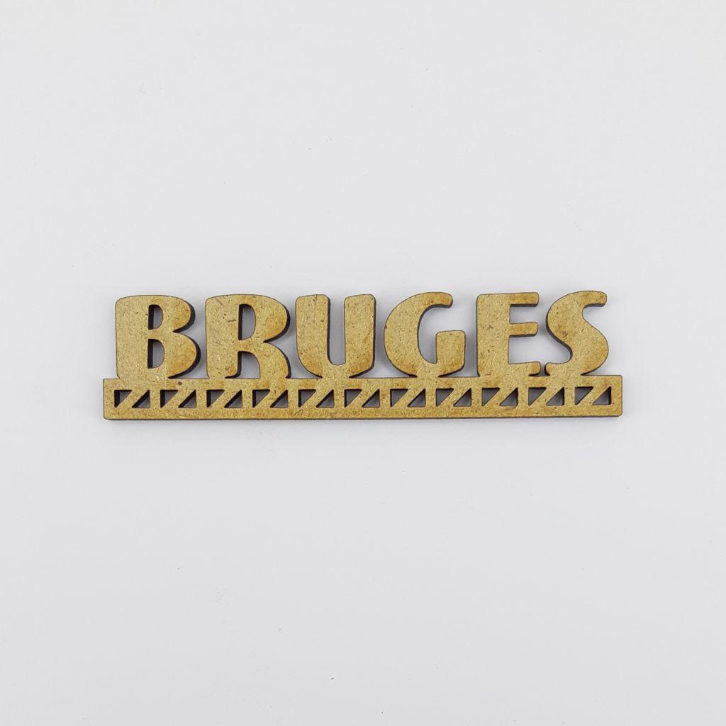 MOT BOIS VILLE D\'EUROPE - BRUGES