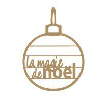 MOT BOULE MDF 3 MM MAGIE DE NOEL