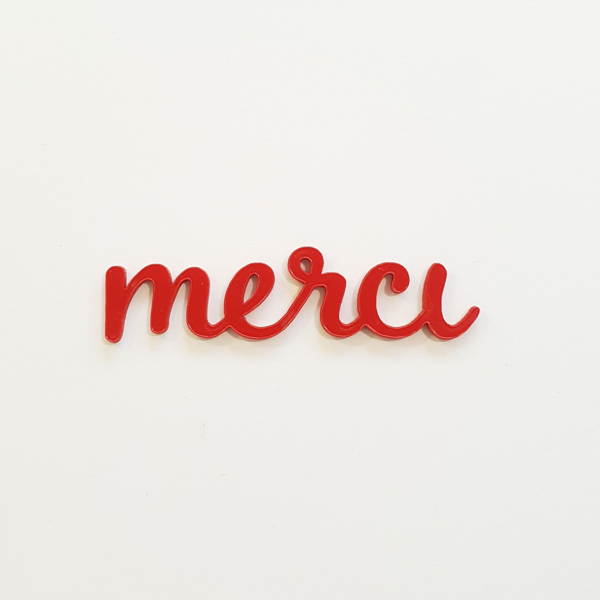 MOT EN PLEXI 1,6 MM MERCI ROUGE