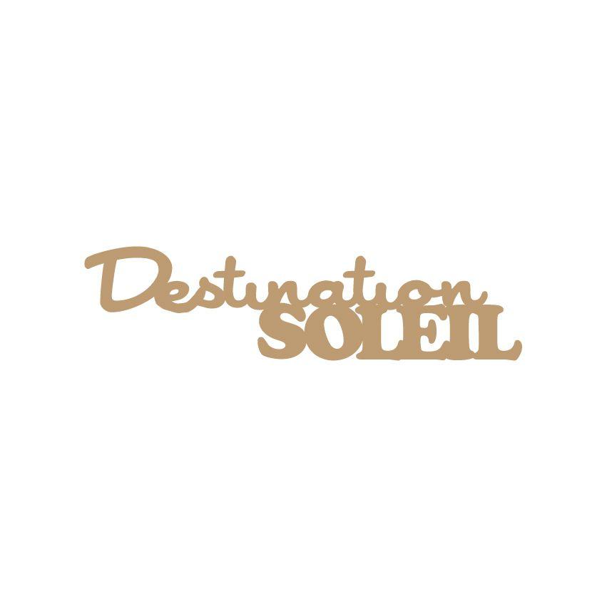 MOT MDF 3 MM DESTINATION SOLEIL