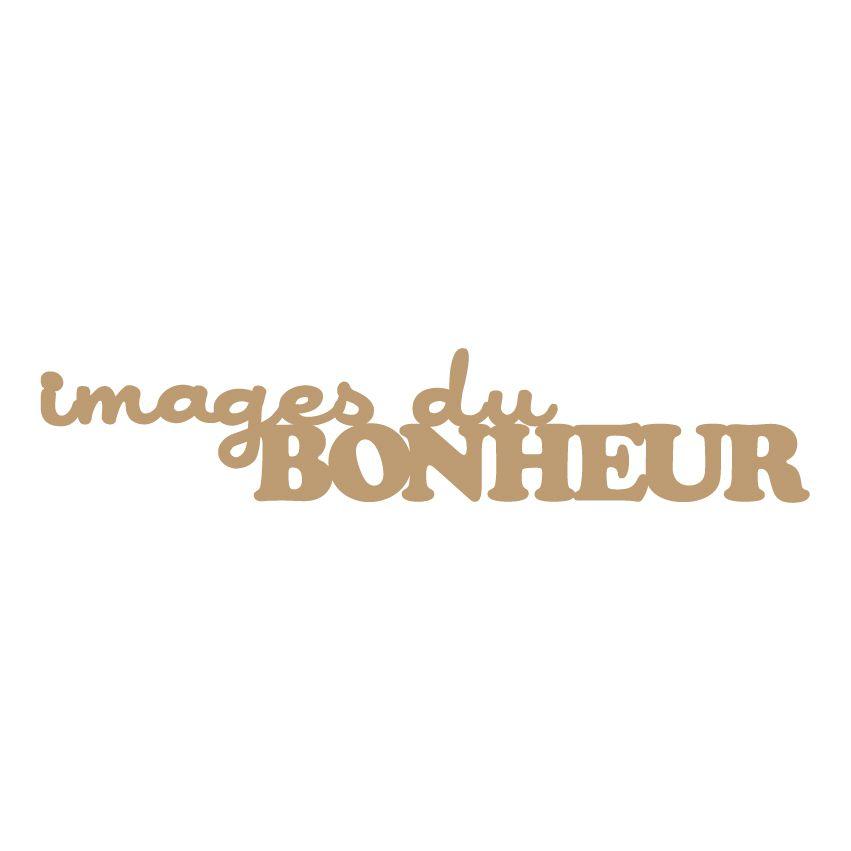 MOT MDF 3 MM IMAGES DU BONHEUR