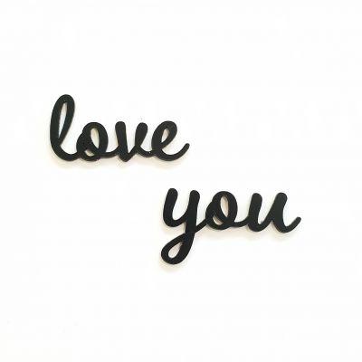 PHRASE EN PLEXI NOIR - LOVE YOU