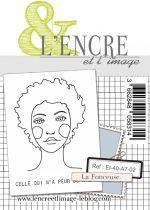 Tampon clear - La Fonceuse - L\'Encre et l\'Image