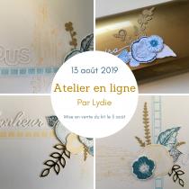 TUTORIEL ATELIER EN LIGNE DE LYDIE AOUT 2019